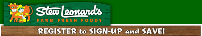 Stew Leonard's Email Signup